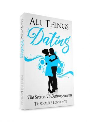 All Things Dating