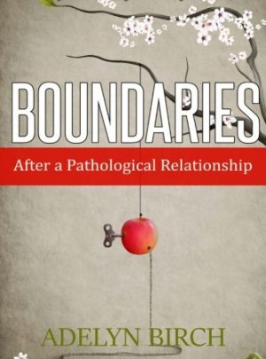 Boundaries After a Pathological Relationship